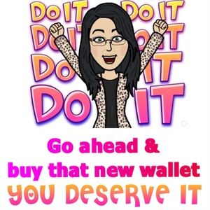 Other - Just Do It ... buy that new wallet